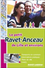Le petit Ravet-Anceau de Lille et environs - Couverture - Format classique