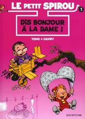 Le Petit Spirou T.1 ; dis bonjour à la dame ! - Intérieur - Format classique