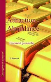Attraction et abondance ; comment ça marche - Couverture - Format classique