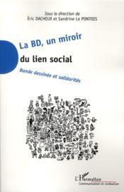 La BD, un miroir du lien social ; bande dessinée et solidarités - Couverture - Format classique