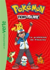 Pokémon t.1 ; le problème de Pikachu - Couverture - Format classique