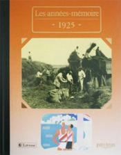 Les années-mémoires 1925 - Couverture - Format classique
