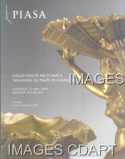 COLLECTION DE MR ET MME B. SOUVENIRS HISTORIQUES LEGITIMISTES. IMPORTANT ENSEMBLE DE MOBILIER ET OBJETS D'ART D'EPOQUE CHARLES X. [L. VERAY. TABATIERE RONDE. MOREL. TIOLIER. CAHIER. RUXTHIEL. AUGUSTIN LE BRUN. OPALINE. SEFERT..]. 15/05/2009. (Poids de 316 - Couverture - Format classique