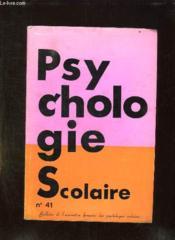PSYCHOLOGIE SCOLAIRE N° 41 3em TRIMESTRE 1982. - Couverture - Format classique