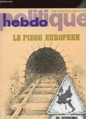 Politique Hebdo N°266 - Le Piege Europeen - Couverture - Format classique