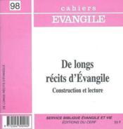 Cahiers de l'Evangile N.98 ; de longs récits d'évangile - Couverture - Format classique
