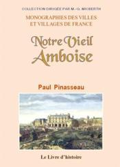 Amboise (notre vieil) - Couverture - Format classique