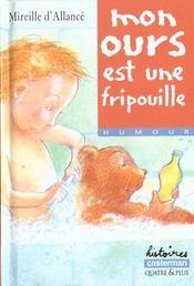 Mon Ours Est Une Fripouille (Anc Edition) - Intérieur - Format classique
