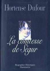 La Comtesse De Segur Nee Rostopchine - Intérieur - Format classique