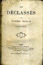Les Declasses - Nouvelle Edition. - Couverture - Format classique