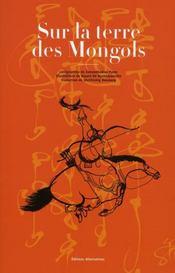 Sur la terre des mongols - Intérieur - Format classique
