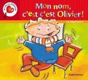 Mon Nom C'Est C'Est Olivier. Le Begaiement - Couverture - Format classique