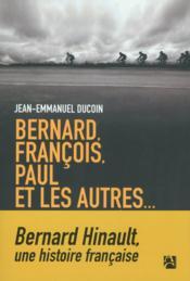 Bernard, François, Paul et les autres... - Couverture - Format classique