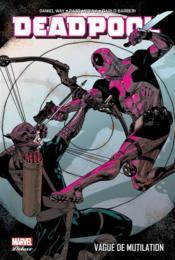 Deadpool T.2 ; vague de mutilation - Couverture - Format classique