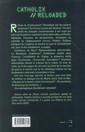 Catholix reloaded ; essai sur la vérité du christianisme - 4ème de couverture - Format classique