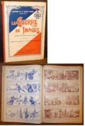 14-18 La guerre en Images vécue et racontée au jour le jour / Récits de combats et épisodes héroïques d'après le journal officiel et les journaux de l'époque - Couverture - Format classique