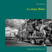 Le cirque bidon 2015 - Couverture - Format classique