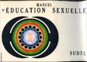 Manuel D'Education Sexuelle - Couverture - Format classique