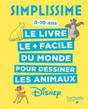 Simplissime ; le livre le + facile du monde pour dessiner les animaux Disney - Couverture - Format classique