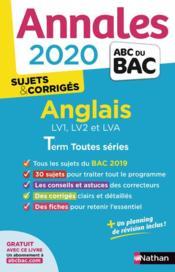 Annales ABC du bac ; sujets & corrigés T.11 ; anglais ; terminale toutes séries (édition 2020) - Couverture - Format classique