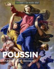 Poussin ; la grande leçon classique - Couverture - Format classique