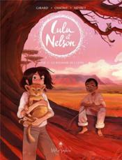 Lulu et Nelson T.2 ; le royaume des lions - Couverture - Format classique