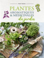 Plantes aromatiques et médicinales du jardin - Couverture - Format classique