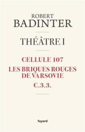 Théâtre t.1 ; cellule 107 ; les briques rouges de Varsovie ; C.3.3. - Couverture - Format classique