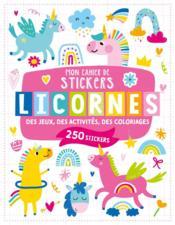 Mon cahier de stickers ; licornes - Couverture - Format classique