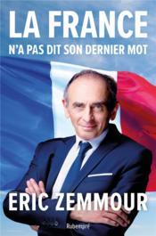 La France n'a pas dit son dernier mot - Couverture - Format classique