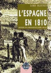 L'Espagne en 1810 ; souvenirs d'un prisonnier de guerre anglais - Couverture - Format classique