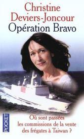 Operation Bravo - Intérieur - Format classique