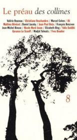 Revue Le Preau Des Collines N.8 - Couverture - Format classique