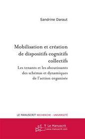 Mobilisation et création de dispositifs cognitifs collectifs - Intérieur - Format classique