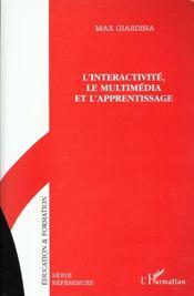 L'Interactivite Le Multimedia Et L'Apprentissage - Intérieur - Format classique