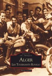 Alger ; les tournants rovigo - Couverture - Format classique