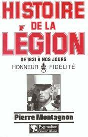 Histoire de la Légion de 1831 à nos jours - Intérieur - Format classique
