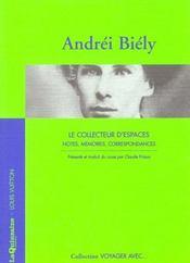 Voyager Avec Andrei Biely - Le Collecteur D'Espaces - Intérieur - Format classique
