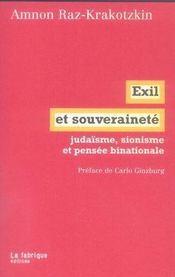 Exil et souveraineté ; judaïsme, sionisme et pensée binationale - Intérieur - Format classique
