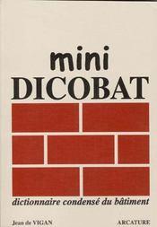 Mini-Dicobat, Dictionnaire Condense Du Batiment - Intérieur - Format classique