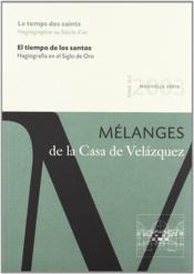 Revue mélanges N.33/2 ; le temps des saints ; hagiographie au siècle d'or - Couverture - Format classique