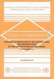 Codex alimentarius : systemes d'inspection des importations et des exportations alimentaires. textes - Couverture - Format classique