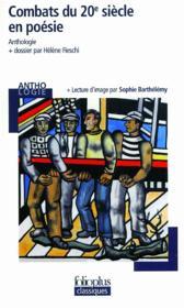 Combats du XXe siècle en poésie - Couverture - Format classique