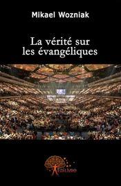 La vérité sur les évangéliques - Couverture - Format classique