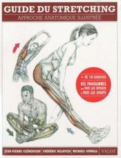 Guide du stretching ; approche anatomique illustrée - Couverture - Format classique