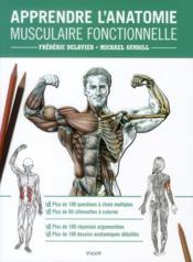 Apprendre l'anatomie musculaire fonctionnelle - Couverture - Format classique