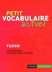 Petit vocabulaire actuel russe - Couverture - Format classique