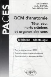 telecharger Qcm D'Anatomie Tete Cou Nerfs Craniens Et Organes Des Sens Medecine Odontologie Ue5 livre PDF/ePUB en ligne gratuit