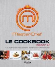 Masterchef ; Le Cookbook Saison 2 - Couverture - Format classique