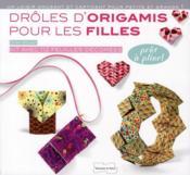 Drôles d'origamis pour les filles - Couverture - Format classique